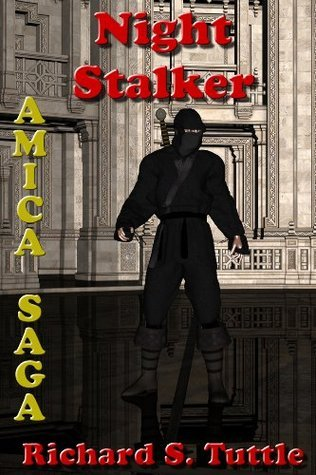 Night Stalker (Amica Saga #3) Richard S. Tuttle
