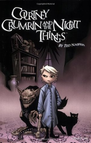 Courtney Crumrin, Vol. 1: Courtney Crumrin & The Night Things (Courtney Crumrin (Graphic Novels)) Ted Naifeh