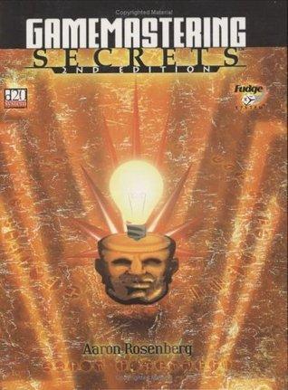 Gamemastering Secrets Aaron Rosenberg