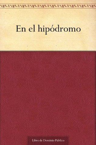 En el hipódromo  by  Manuel Gutiérrez Nájera