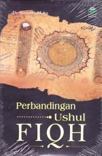 Perbandingan Ushul Fiqh  by  Asmawi