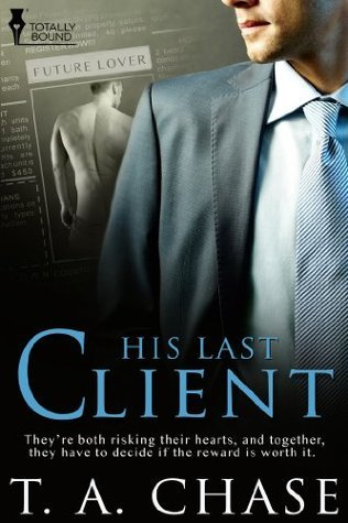 His Last Client T.A. Chase