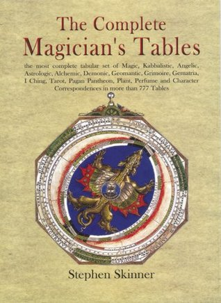 The Complete Magicians Tables Stephen Skinner