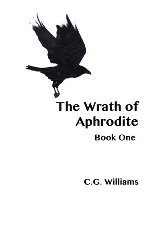 The Wrath of Aphrodite Book One  by  C.G. Williams