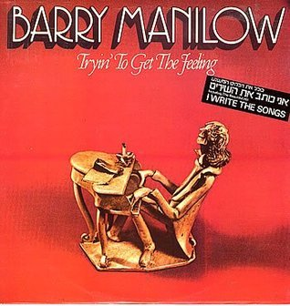 Tryin To Get The Feeling  by  Barry Manilow