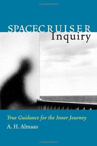 Spacecruiser Inquiry (Diamond Body, #1) A.H. Almaas