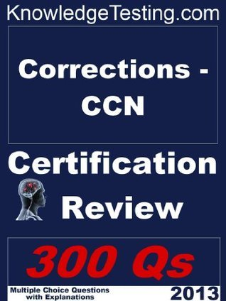 Corrections-CCN Certification Review  by  Jennifer Simmons