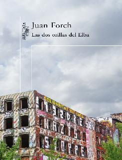 El Abrazo Del Oso Juan Forch