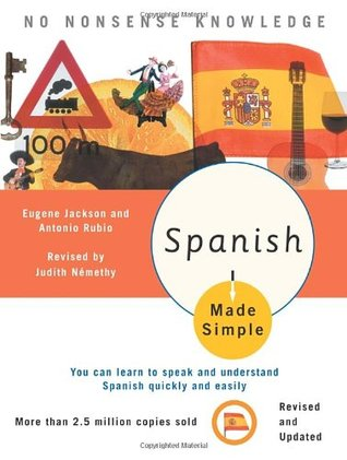 Spanish Made Simple: Revised and Updated Judith Nemethy