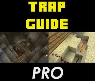 Complete Trap Guide: Minecraft Creative Traps + Step-by-Step Instructions Santa Cruz Apps