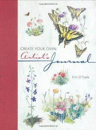 Create Your Own Artists Journal  by  Erin OToole
