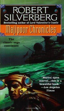 Majipoor Chronicles (Lord Valentine, #2) Robert Silverberg