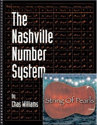 The Nashville Number System  by  Chas Williams