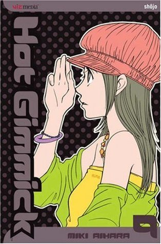 Hot Gimmick, Vol. 9  by  Miki Aihara