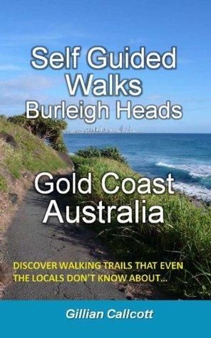 Self Guided Walks Burleigh Heads Gold Coast Australia Gillian Callcott