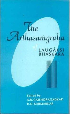 The Arthasamgraha  by  Laugaksi Bhaskara
