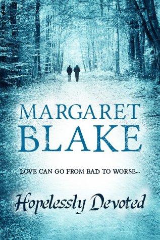 Hopelessly Devoted  by  Margaret Blake