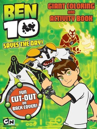 Ben 10 Giant Coloring Activity Book - Ben 10 Saves the Day!  by  Modern Publishing