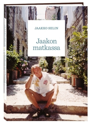 Jaakon matkassa Jaakko Selin