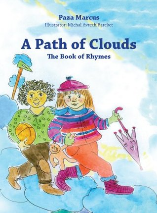 A Path of Clouds: The Book Off Rhymes Paza Marcus