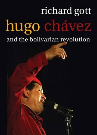 Hugo Chavez: The Bolivarian Revolution in Venezuela  by  Richard Gott