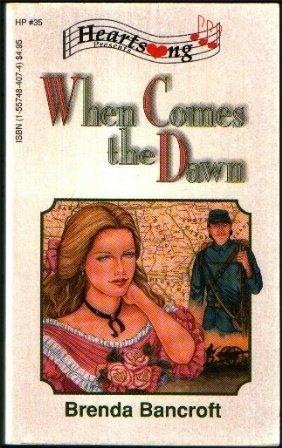 When Comes the Dawn  by  Brenda Bancroft