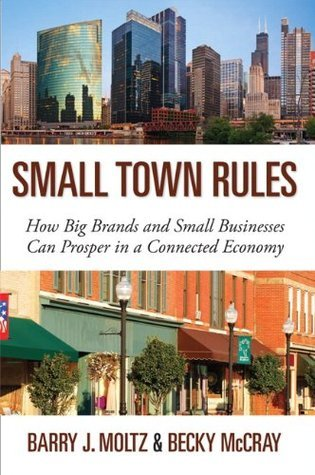 Small Town Rules Barry J. Moltz