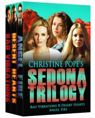 The Sedona Trilogy  by  Christine Pope