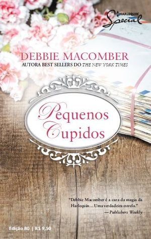 Pequenos Cupidos  by  Debbie Macomber