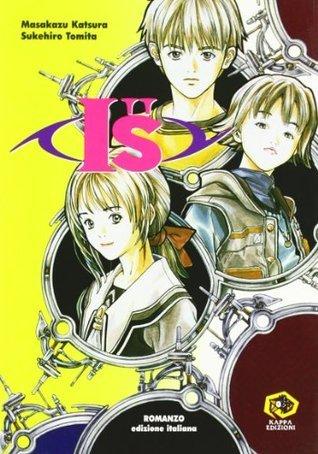 Is: Romanzo  by  Masakazu Katsura