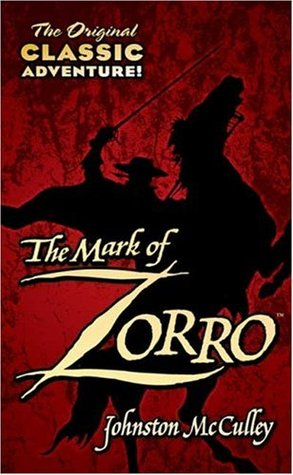 Mark of Zorro Johnston McCulley