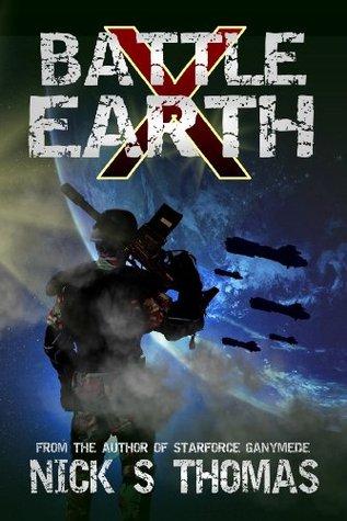 Battle Earth X (Book 10) Nick S. Thomas