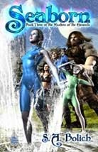 Seaborn (Masters of the Elements, #3)  by  S.A. Bolich