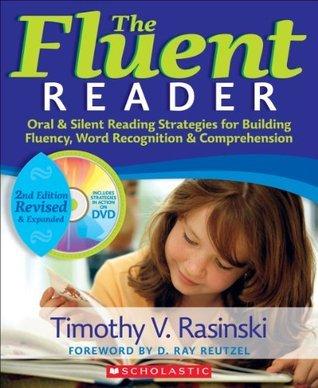 The Fluent Reader (2nd Edition)  by  Timothy V. Rasinski