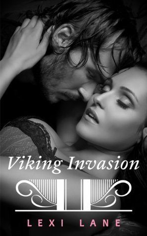 Viking Invasion  by  Lexi Lane