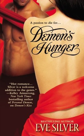 Demons Hunger (Compact of Sorcerers, #2)  by  Eve Silver