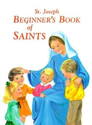 New...Saint Joseph Beginners Book of Saints Lawrence G. Lovasik