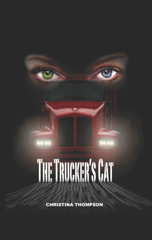 The Truckers Cat  by  Christina   Thompson