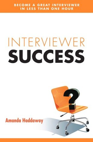 Interviewer Success Amanda Haddaway