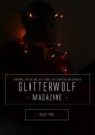 Glitterwolf: Issue 2 Matt Cresswell