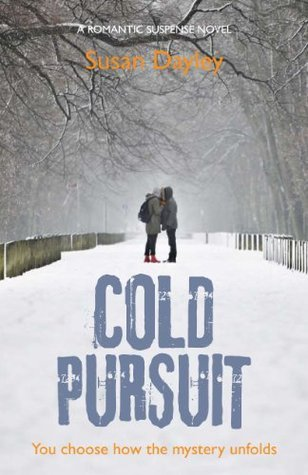 Cold Pursuit  by  Susan Dayley