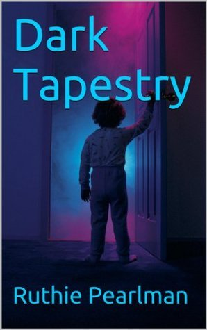Dark Tapestry  by  Ruthie Pearlman