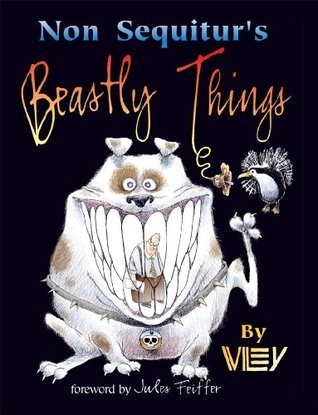 Non Sequiturs Beastly Things Wiley Miller