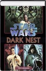 Star Wars Dark Nest (Dark Swarm Trilogy 3 in 1, 1, 2,&3) Troy Denning