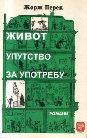 Život: uputstvo za upotrebu  by  Georges Perec