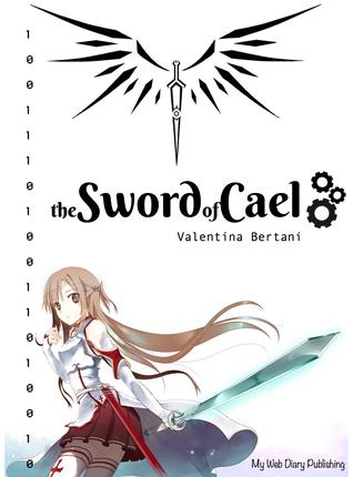 The Sword of Cael  by  Valentina Bertani