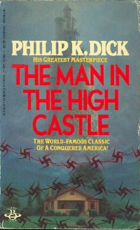 The Man In A High Castle  by  Philip K. Dick