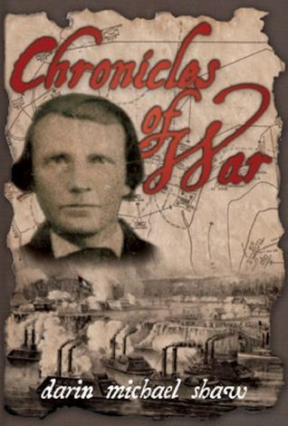 Chronicles of War  by  Darin Michael Shaw