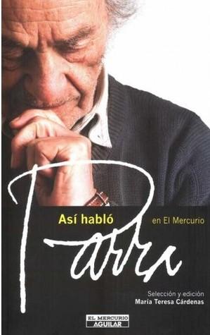 Así habló Parra en El Mercurio  by  María Teresa Cárdenas