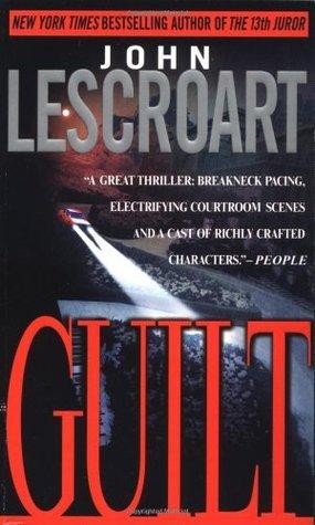 Guilt (Abe Glitsky, #2)  by  John Lescroart